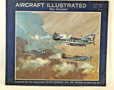 War AIRCRAFT ILLUSTRATED Book Pacific Zone 1939 1945 Ray Honisett Military