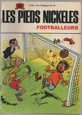 Les Pieds Nickeles N°28 ... Footballeurs ... Reedition 1969