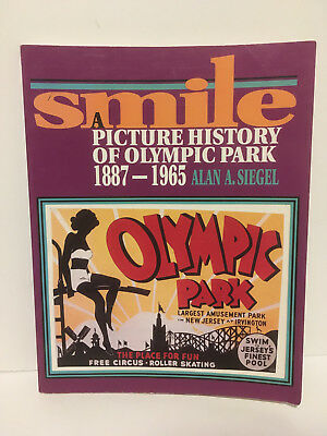 Smile: A Picture History of Olympic Park, 1887-1965 by Alan A. Siegel 1995 PB