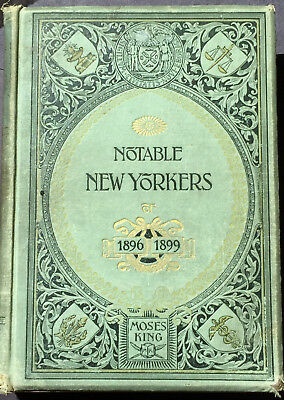 NOTABLE NEW YORKERS OF 1896-1899 by MOSES KING NY