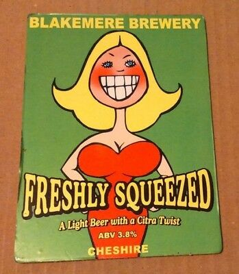 Beer pump clip badge front BLAKEMERE brewery FRESHLY SQUEEZED cask ale Cheshire