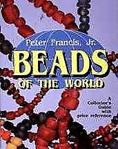 Beads of the World : A Collector's Guide With Revised Price Reference, Paperb...