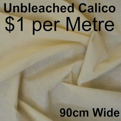 Unbleached Calico -90cm x 10M $1 A METRE SHOP SOILED