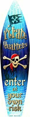 """Pirate Quarters Metal Surfboard Sign 17/"""" x 4.5/"""" ↔ Enter At Your Own Risk Decor"""