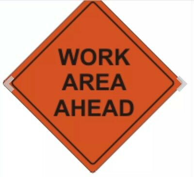 """Roll-Up Work Area Ahead Sign 36"""" x 36"""" 3M Prismatic"""
