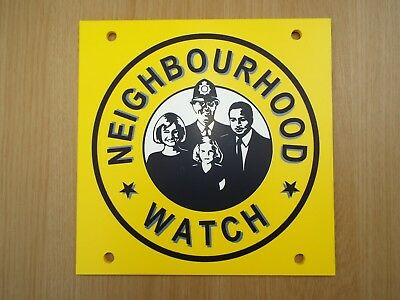 "Neighbourhood Watch sign 9"" x 9"" rigid 5mm plastic. Pro-quality Council surplus"