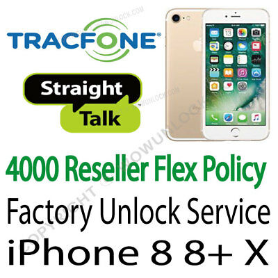 TracFone / Straight Talk US Reseller Flex Policy Unlock iPhone X 8 8+ 8 Plus