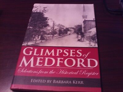 American Chronicles: Glimpses of Medford : Selections from the Historical Regist