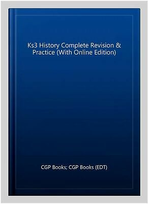 Ks3 History Complete Study and Practice, Paperback by CGP Books (EDT)