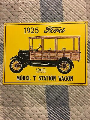 Metal Tin Sign of 1925 Ford Model T Station Wagon – Garage / Man Cave Decor