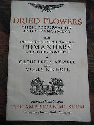 Dried Flowers-preservation & arrangement - American Museum booklet-clean read