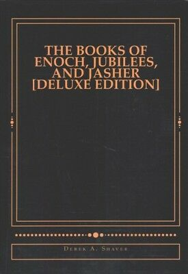 Books of Enoch, Jubilees, and Jasher : A Complete Collection of the Three Tra...