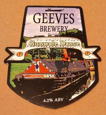 Beer pump clip badge front GEEVES brewery GUNWALE DANCE cask ale Yorkshire