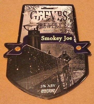 Beer pump clip badge front GEEVES brewery SMOKEY JOE cask ale Yorkshire