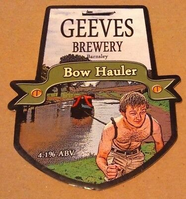 Beer pump clip badge front GEEVES brewery BOW HAULER cask ale Yorkshire
