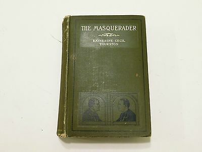 The Masquerader Antique 1904 Book By Katherine Cecil Thurston ~First Edition