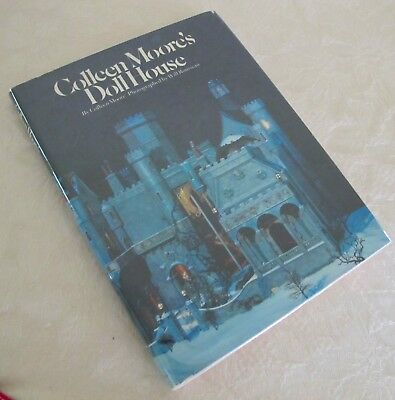 COLLEEN MOORE'S DOLL HOUSE  by Colleen Moore - Illustrated 1979 JAPAN