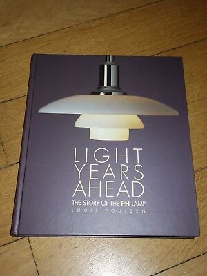 Light Years Ahead - The story of the PH lamp (Bauhaus / Poulsen)