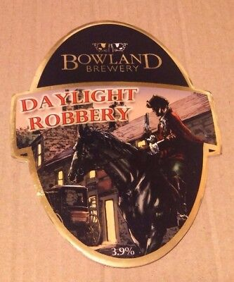Beer pump badge clip BOWLAND brewery DAYLIGHT ROBBERY cask ale pumpclip front