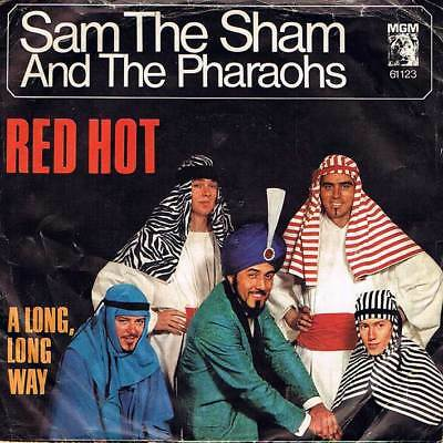 """60s 7"""" 57 - SAM THE SHAM AND THE PHARAOS - RED HOT - MGM D 1966 - EX"""