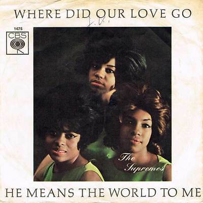 """60s 7"""" 96 - THE SUPREMES - WHERE DID OUR LOVE GO - CBS D 1964 - VG(+)"""