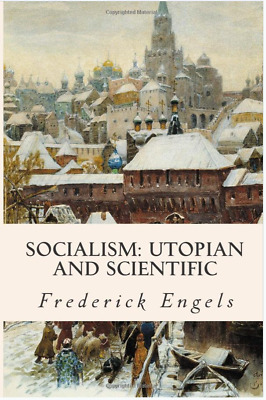 Socialism: Utopian and Scientific 1st Edition Paperback