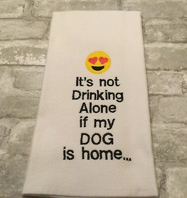SMILEY FACE...WINE..BEER..MY DOG! Embroidered Williams Sonoma Kitchen Hand Towel