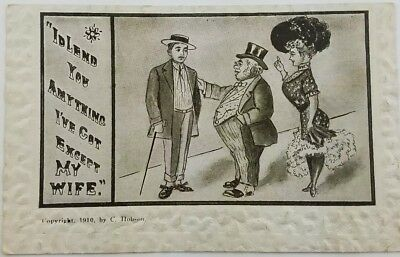 vintage postcard 1910 C. Hobson lend you anything wife a2-51