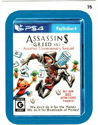 "2015 Wacky Packages Series 1 Blue Border ""ASSASSIN$ GREED"" #75 Sticker Card"