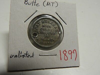 Butte, Montana Mt- Pat Monahan High Grade Liguors/Good for 12 1/2 cents in trade