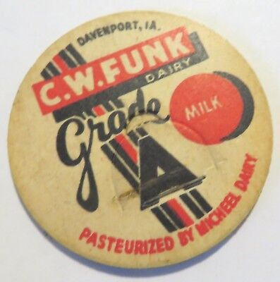 "Vintage Milk Bottle Cap 1-5/8"" C.W. Funk Davenport Iowa Micheel Dairy Bottled"