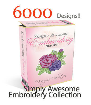 Simply Awesome Embroidery Collection Over 6000 designs PES HUS JEF etc