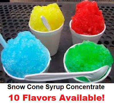 Snow Cone Syrup Concentrate - 10 Flavors Available!  1 Makes 1 Gallon of syrup!