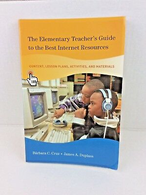 On the Internet Elementary Teacher's Guide to the Best Internet Resources Book