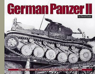German Panzer II A Visual History of the German Army's WWII Lig... NEW SEALED