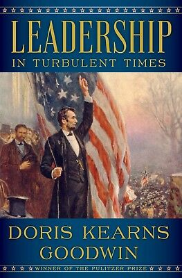 Leadership: In Turbulent Times by Doris Kearns Goodwin - EBOOK