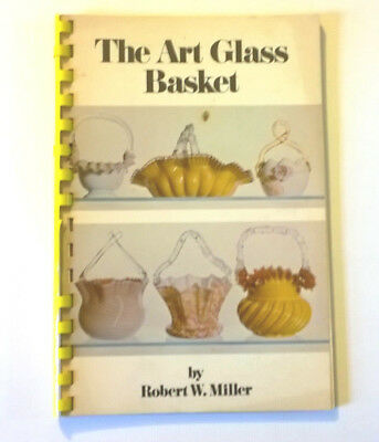 "Vintage ""The Art Glass Basket"" by Robert W. Miller Book Collector Guide Book"