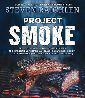 Project Smoke Barbecuing & Grilling by Steven Raichlen [2016] [Paperback]
