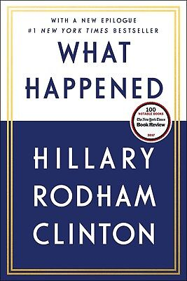 What Happened by Hillary Rodham Clinton (2018) (Paperback)