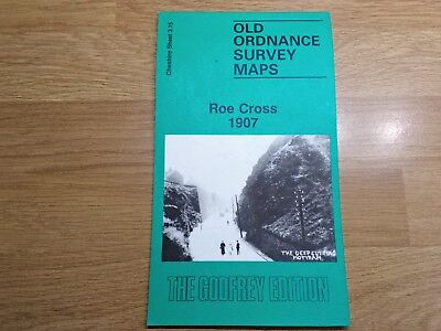 Old Ordnance Survey Maps The Godfrey Edition Roe Cross 1907