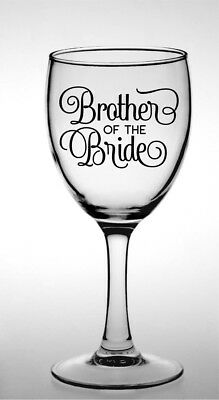 Brother Of The Groom, Brother Of The Bride, Pint Glass, Wine Glass Vinyl Decal