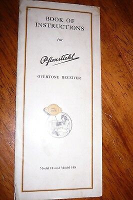 Pfanstiehl Book Of Instruction For Model 10 And 10S Overtone Radio