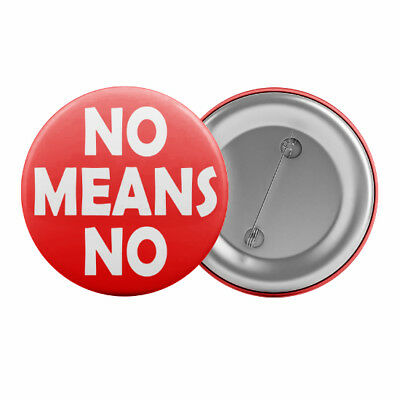 """No Means No Feminist Badge Button Pin 1.25"""" 32mm Feminism Womens Rights"""