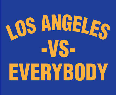 LOS ANGELES vs Everybody shirt LA Rams Dodgers Chargers Kings Lakers Super Bowl