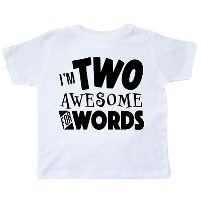 Inktastic I'm Two Awesome For Words 2nd Birthday Toddler T-Shirt Birthdays 24 2