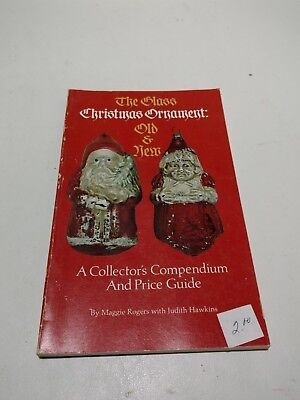 1979 The Glass Christmas Ornament Collectors Compendium & Price Guide