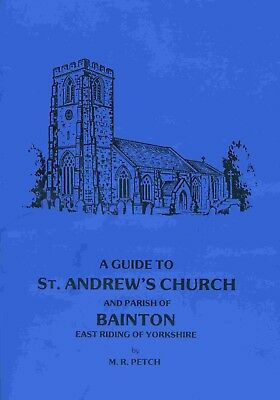 A Guide To St Andrews Church And Parish Of Bainton East Riding Of Yorkshire