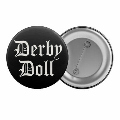 "Derby Doll Roller Derby Badge Button Pin 1.25"" 32mm"