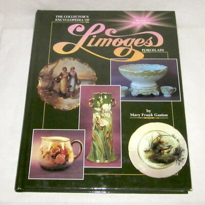 Collector's Encyclopedia of LIMOGES Porcelain 2nd Ed 1992 hardcover markings