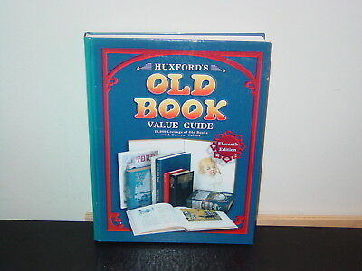 Huxford's Old Book Value Guide 11Th Edition Copyright 1999